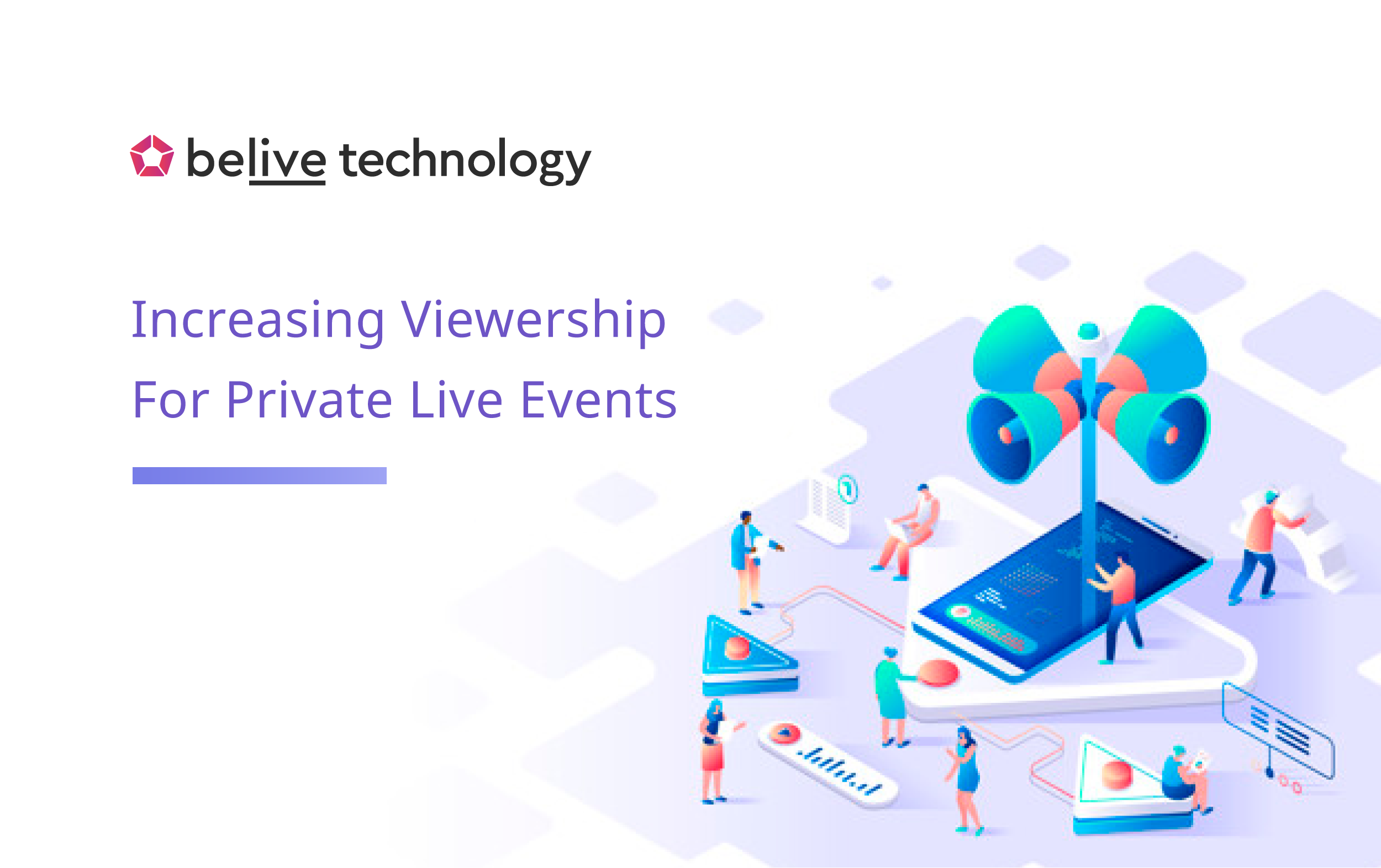 How To Increase Viewership For Private Live Events