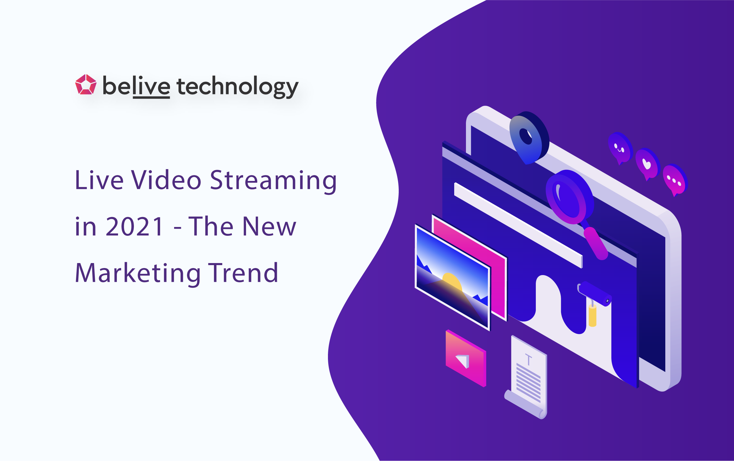 Live Video Streaming in 2021 – The New Marketing Trend?