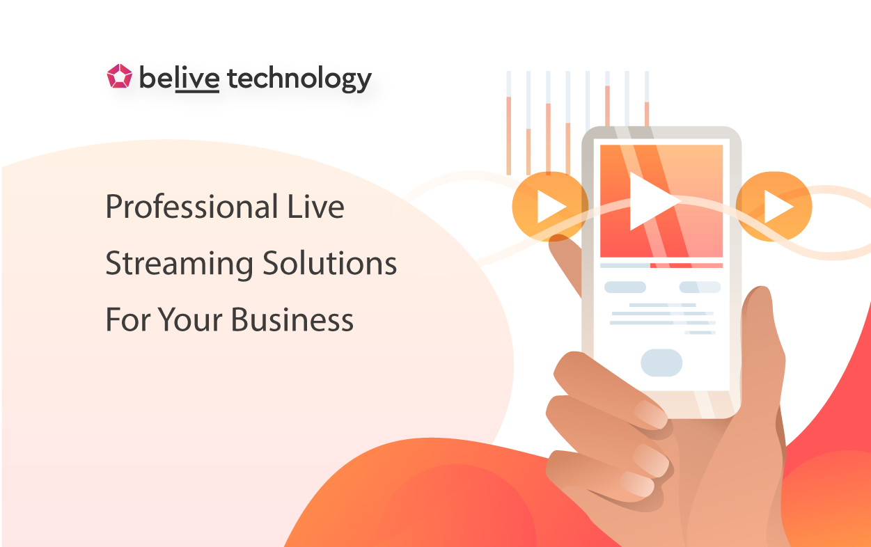Why Your Business Should Use Professional Live Streaming Solutions
